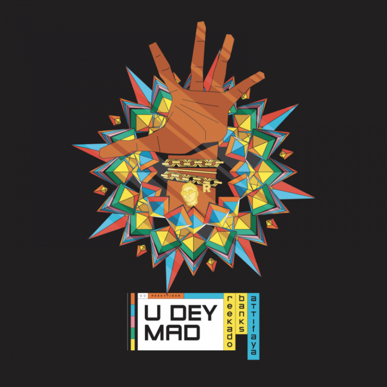 Reekado Banks - U Dey Mad ft. AttiFaya