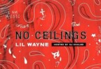 lil wayne no ceiling 3