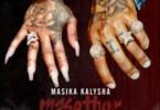 Masika Kalysha - Masether