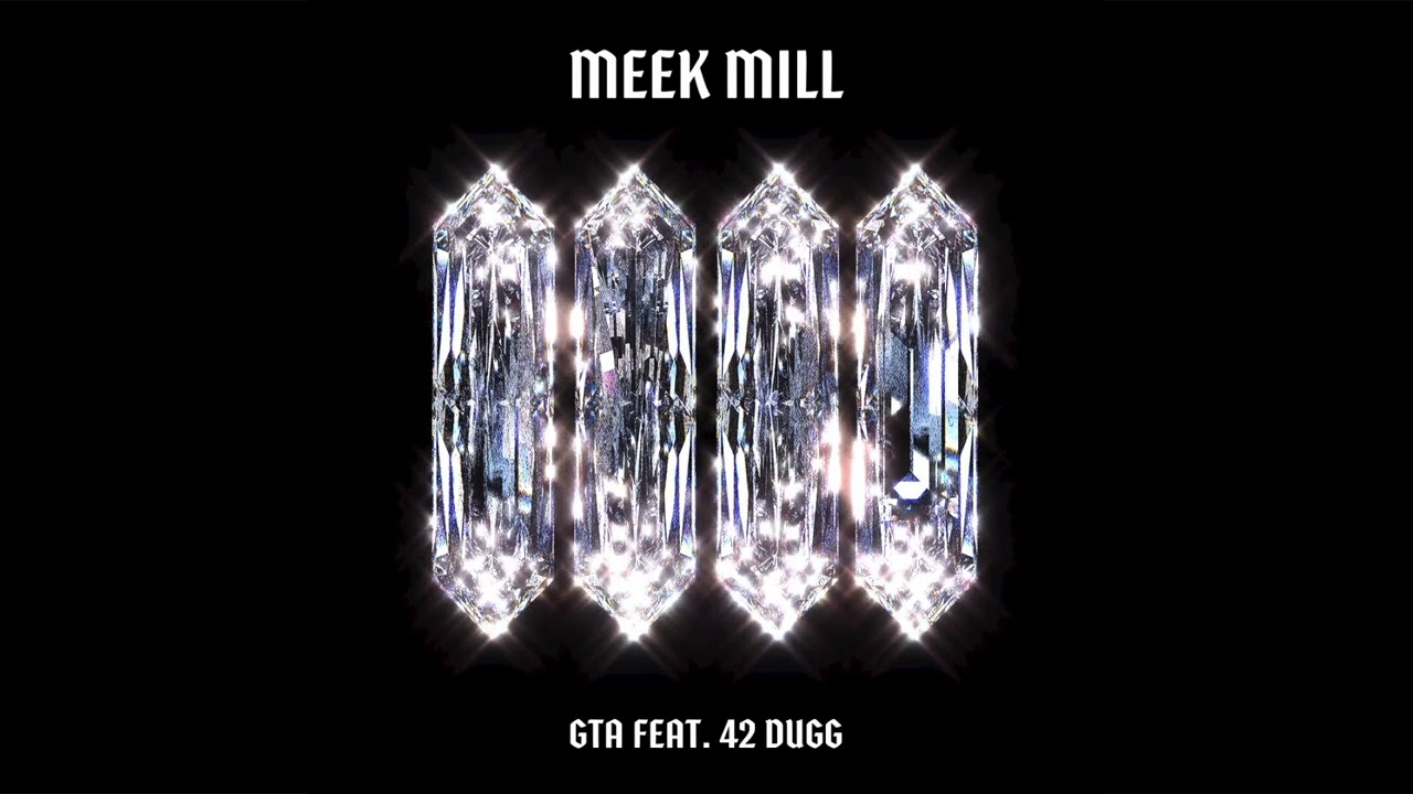 Meek Mill - GTA Ft. 42 Dugg