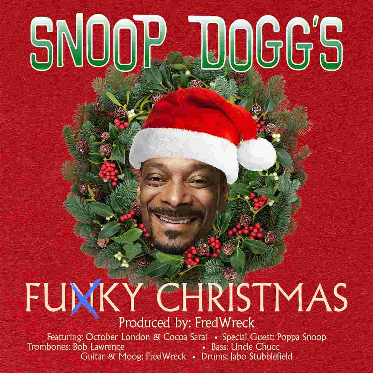 Snoop Dogg - Funky Christmas Ft. October London