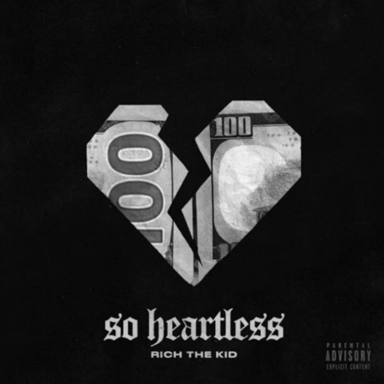 Rich The Kid - So Heartless