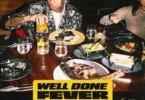 Tyga - Well Done Fever Mixtape Feat. DJ Drama