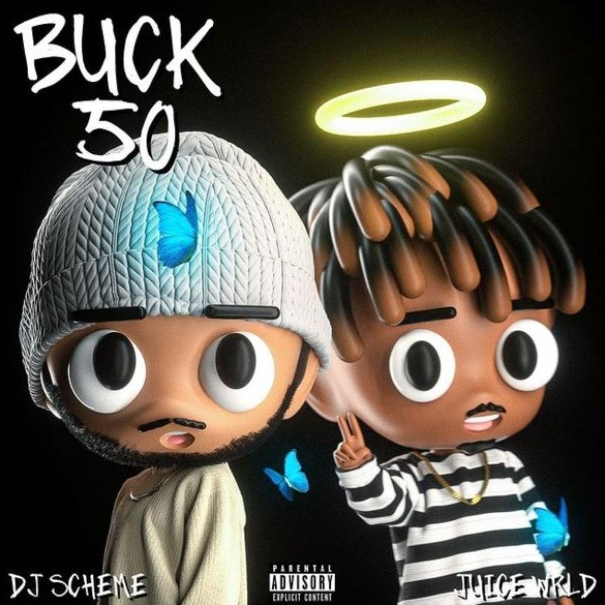 DJ Scheme - Buck 50 Ft Juice WRLD