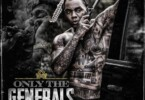 Only The Generals Part II