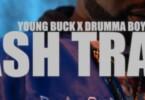 Young Buck - Ash Tray Ft. Drumma Boy