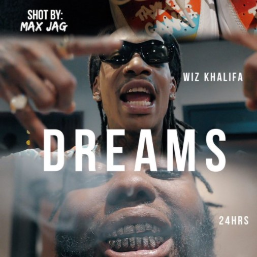 Wiz Khalifa - Dreams Ft. 24hrs