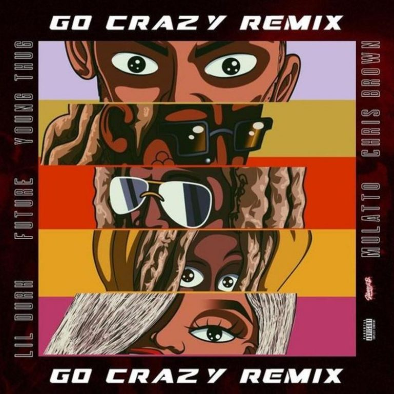 Young Thug & Chris Brown - Go Crazy (Remix)