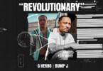 G Herbo - Revolutionary Ft. Bump J