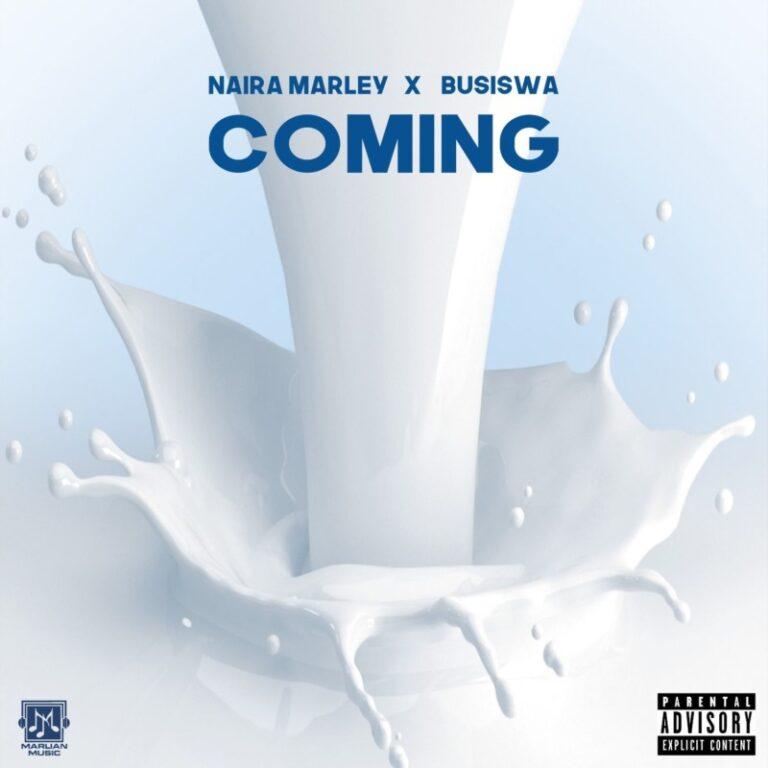 Naira Marley - Coming ft. Busiswa