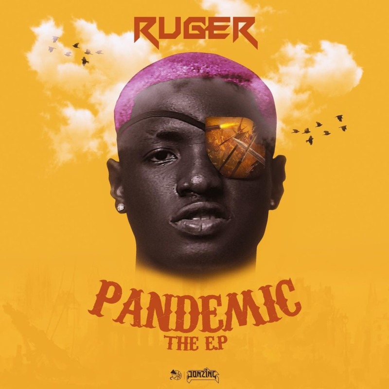 Ruger - Pandemic The EP
