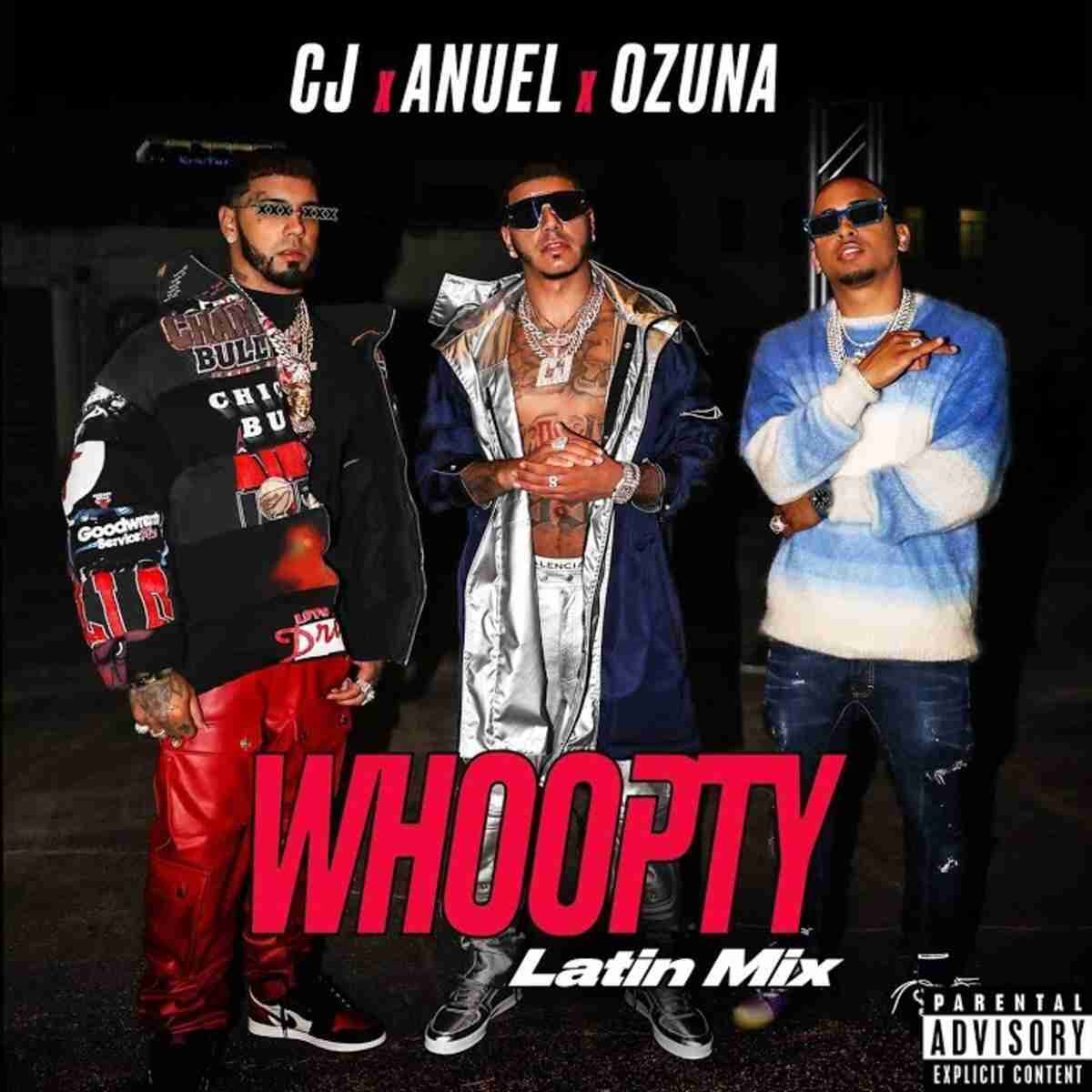CJ - Whoopty (Latin Mix) Ft. Ozuna & Anuel AA