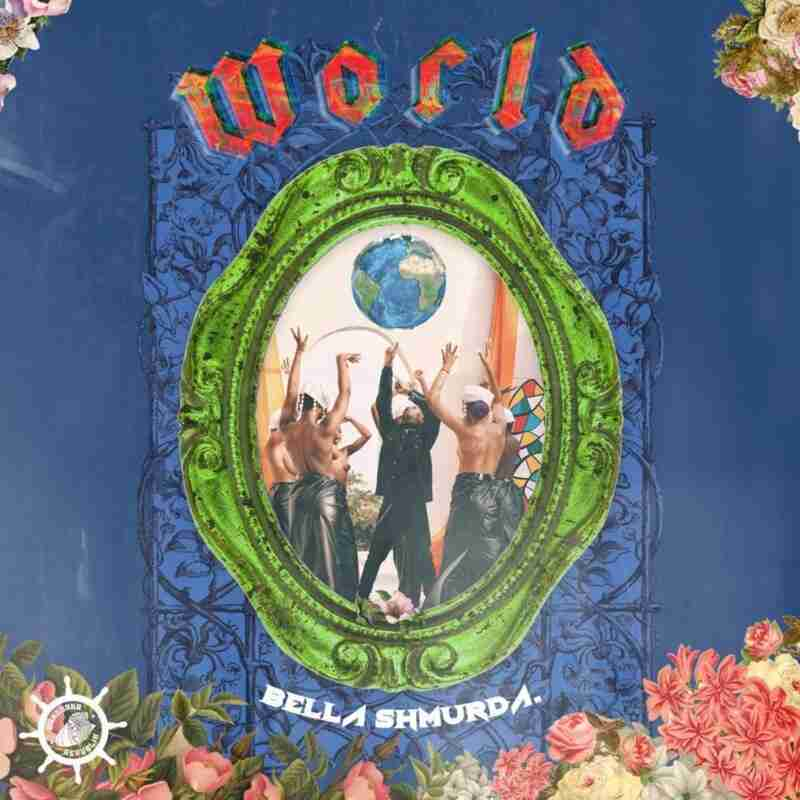 Bella Shmurda - World