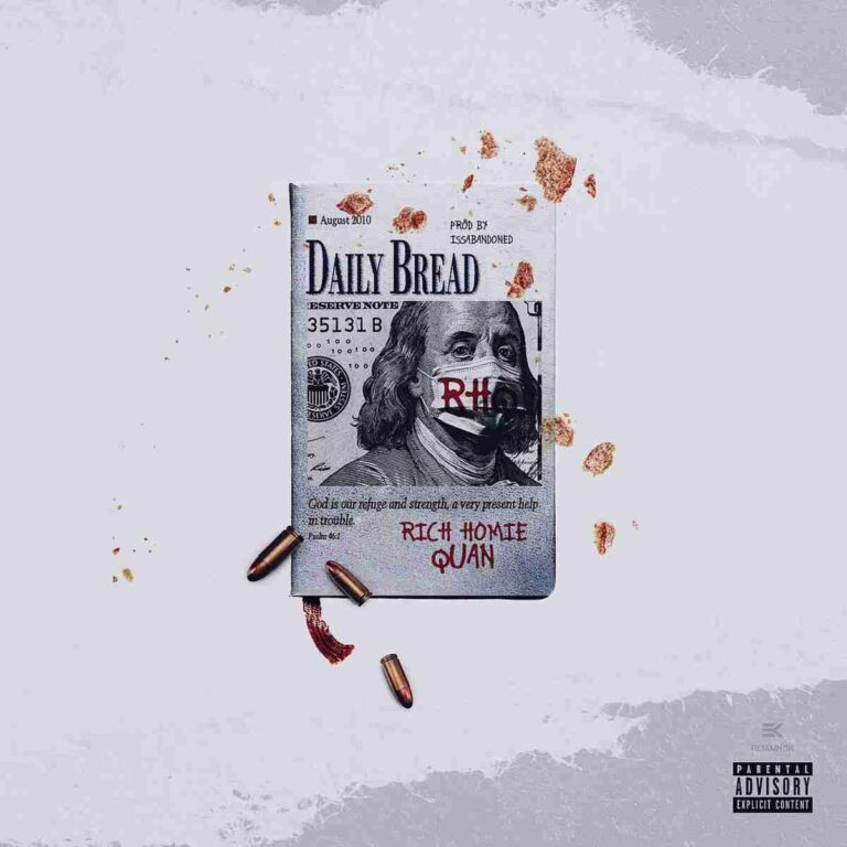 Rich Homie Quan - Daily Bread