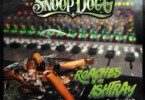 Snoop Dogg - Roaches In My Ashtray Ft. ProHoeZak