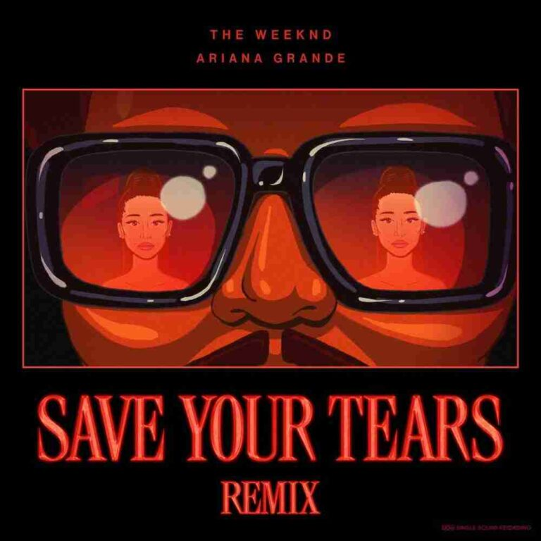 The Weeknd - Save Your Tears (Remix) Ft. Ariana Grande