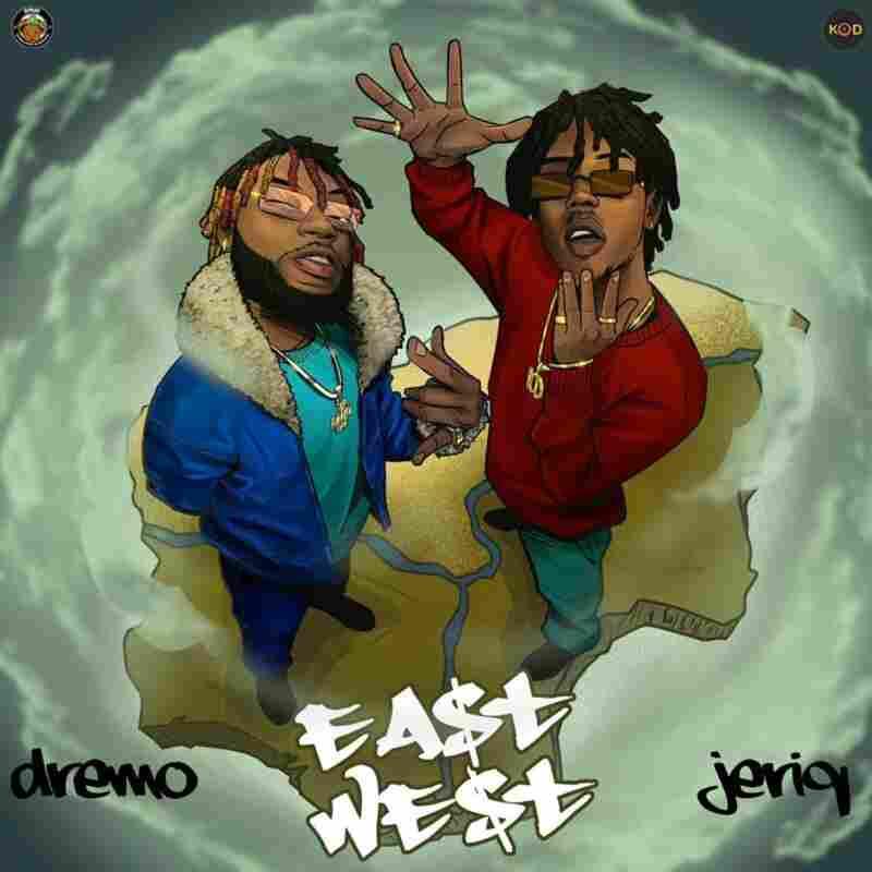 Dremo x Jeriq - East N West EP
