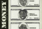 Terri - Money Ft. Bella Shmurda & Mohbad