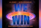 Lil Baby - We Win Ft. Kirk Franklin